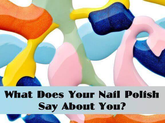 What Does Your Nail Polish Say About You?