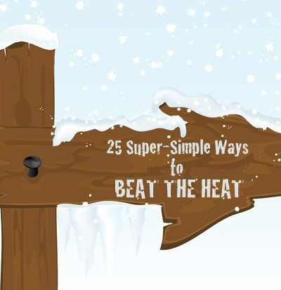 25 Ways to beat the heat anytime, anywhere (air conditioning not required!)