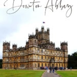 The true story behind Downton Abbey